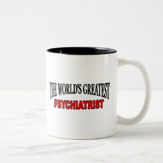 The World's Greatest Psychiatrist Two-Tone Coffee Mug