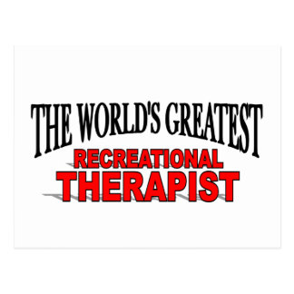 The World's Greatest Recreational Therapist Postcard