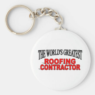 The World's Greatest Roofing Contractor Keychain