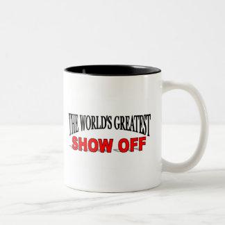 The World's Greatest Show Off Two-Tone Coffee Mug