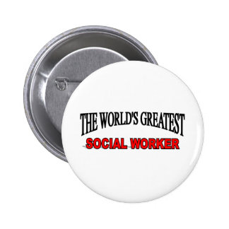 The World's Greatest Social Worker 6 Cm Round Badge