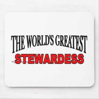 The World's Greatest Stewardess Mouse Pad