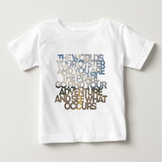 The World's Your Oyster Baby T-Shirt