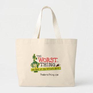 The Worst Thing Jumbo Tote Bag