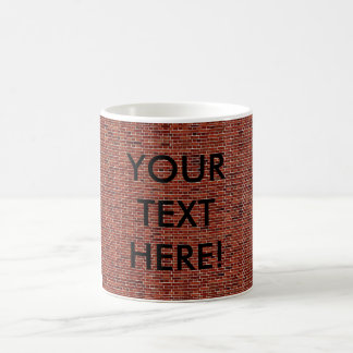 THE WRITING IS ON THE WALL: BRICK WALL THAT IS! MUG