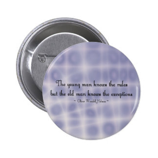 The young man knows the rules... 6 cm round badge
