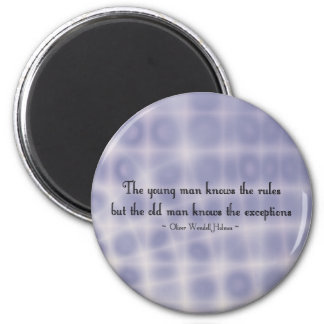The young man knows the rules... 6 cm round magnet
