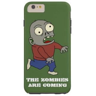 The Zombies are Coming iPhone 6 case