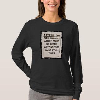 THEATRE ATTIRE BEYOND HERE T-Shirt