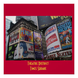 Theatre District - Times Square Poster