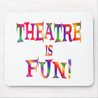 Theatre is Fun Mouse Pad
