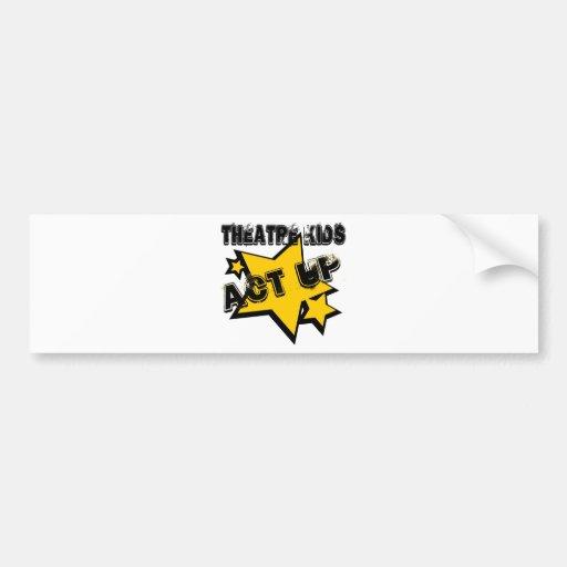 Theatre Kids Act Up Bumper Sticker