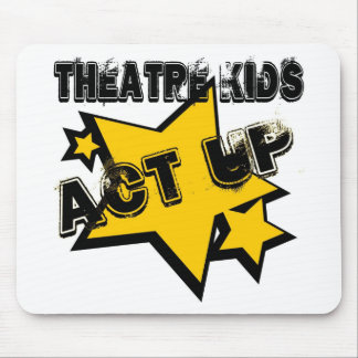 Theatre Kids Act Up Mousepad