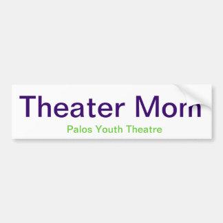 Theatre Mom sticker Bumper Sticker