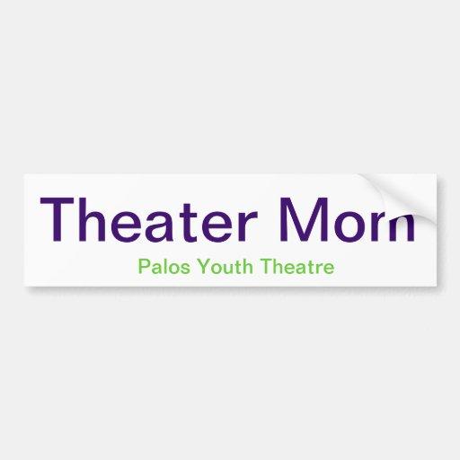 Theatre Mom sticker Bumper Stickers