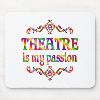Theatre Passion Mouse Pad