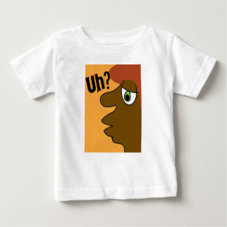 thedude uh? baby T-Shirt