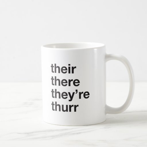 their there they're thurr mug