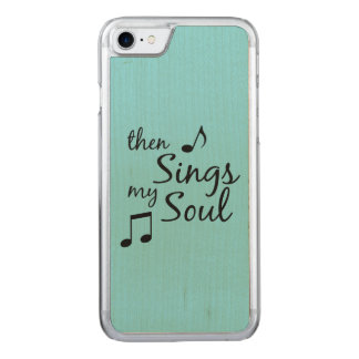 Then Sings my Soul Carved iPhone 8/7 Case