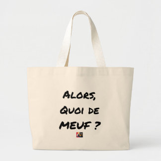 THEN, WHAT OF GIRL? - Word games Large Tote Bag
