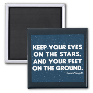 Theodore Roosevelt 'Eyes on the stars' Magnet