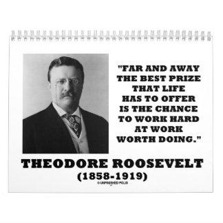 Theodore Roosevelt Inspirational Quotes Calendar