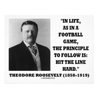 Theodore Roosevelt Life Football Game Hit Line Personalized Flyer