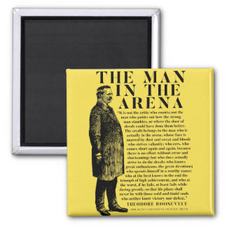 Theodore Roosevelt 'Man In The Arena' Speech Magnet