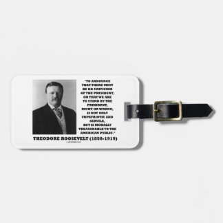 Theodore Roosevelt Morally Treasonable Quote Luggage Tags