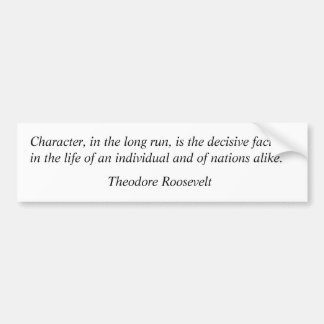 Theodore Roosevelt Quotes 10 Bumper Sticker