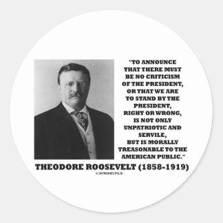 Theodore Roosevelt Treasonable American Public Classic Round Sticker