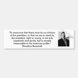 TheodoreRoosevelt - Patriotism Bumper Sticker