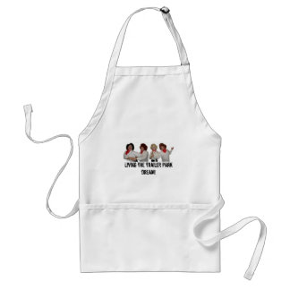 THEPATTYS066 Living the trailer park dream Aprons