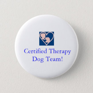 Therapy Dog Foundation Button-Certified Team 6 Cm Round Badge