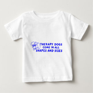 THERAPY DOGS BABY T-Shirt