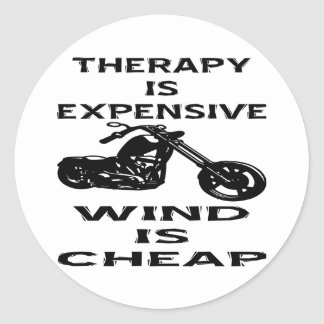 Therapy Is Expensive Biker Wind Is Cheap Sticker