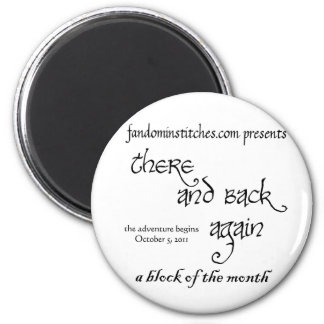 There and Back Again - A Block of the Month 6 Cm Round Magnet