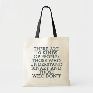 There are 10 kinds of people... bags