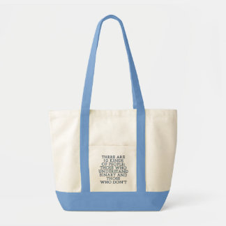 There are 10 kinds of people... tote bags