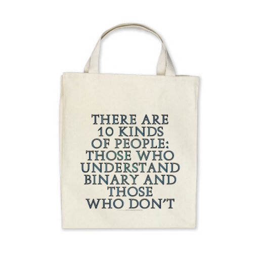There are 10 kinds of people... canvas bag