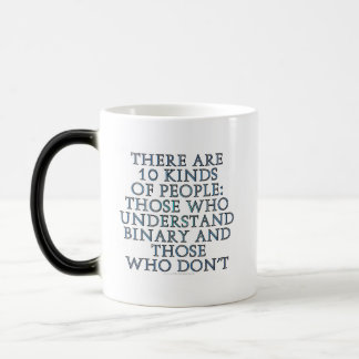 There are 10 kinds of people... morphing mug