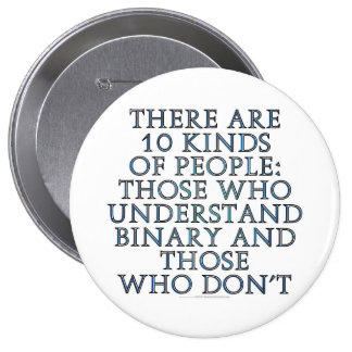 There are 10 kinds of people pinback button