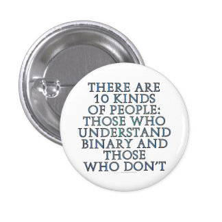 There are 10 kinds of people pinback buttons