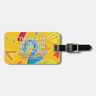 There are 3 kinds of people luggage tag