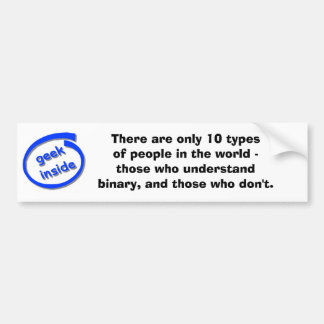 There are only 10 types  bumper sticker
