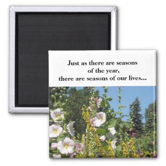 There are Seasons... Square Magnet