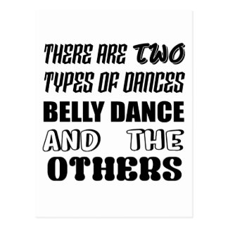 There are two types of Dance  Belly dance and othe Postcard