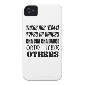 There are two types of Dance  Cha cha cha dance an iPhone 4 Case-Mate Case