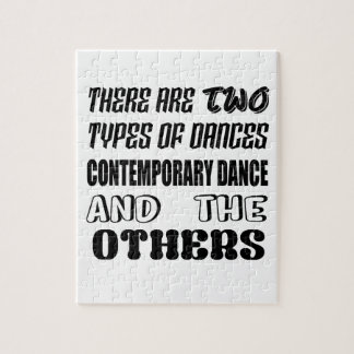 There are two types of Dance  Contemporary dance a Jigsaw Puzzle