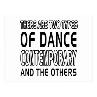There Are Two Types Of Dance Contemporary Postcard